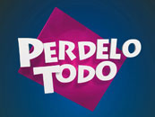 Perdelo todo
